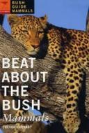 Beat about the Bush mammals